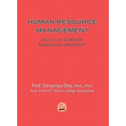 HUMAN RESOURCE MANAGEMENT - For M.Com 1st SEMESTER – BANGALORE UNIVERSITY by DEVPRIYA DEY
