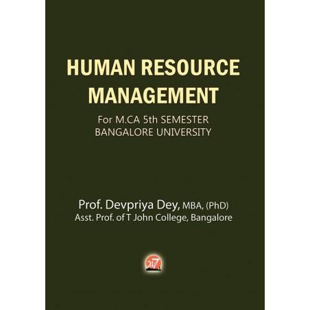 HUMAN RESOURCE MANAGEMENT - For MCA 5th SEMESTER – BANGALORE UNIVERSITY by DEVPRIYA DEY