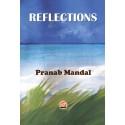 REFLECTIONS by PRANAB MANDAL