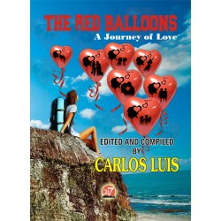 THE RED BALLONS EDITED AND COMPILED By CARLOS LUIS
