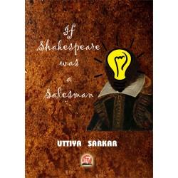 Shakespere was not a salesman by Uttiya Sarkar
