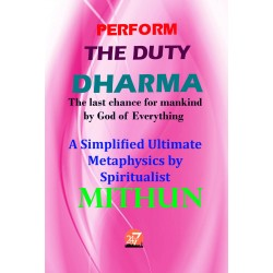 PERFORM THE DUTY DHARMA eBook by Mithun B