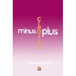 MINUS CREATES PLUS (e Book) By M. R. SINGHA