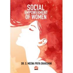 SOCIAL EMPOWERMENT OF WOMEN By DR. S. MEENA PRIYA DHARSHANI