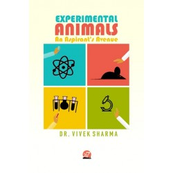 Experimental Animals An Aspirant's Avenue by Dr. Vivek Sharma