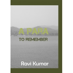 A Para to Remember by Ravi Kumar