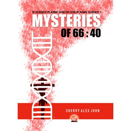 MYSTERIES OF 66:40 by Sherry Alex John