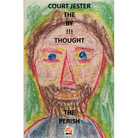 PERISH THE THOUGHT eBook by The Court Jester