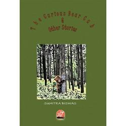 THE CURIOUS BEAR CUB AND OTHER STORIES by SUMITRA BISWAS