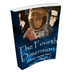 The Fourth Dimension by Praveen Kumar Beri