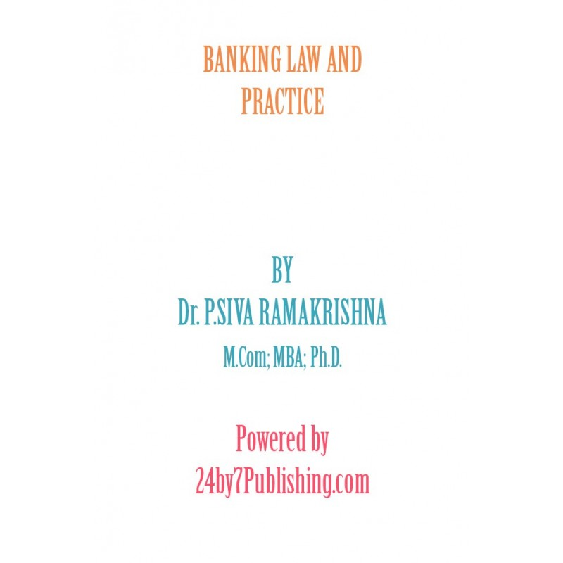 Banking Law and Practice eBook by Dr. P. Siva Ramakrishna