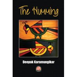 The Humming by Deepak Karamungikar