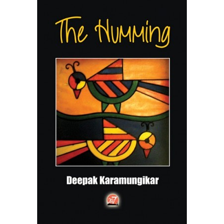 The Humming by Deepak Karamungikar