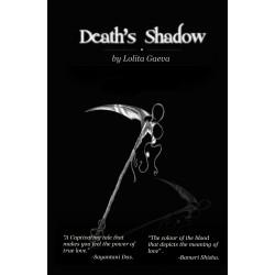 Death's Shadow by Lolita Gaeva