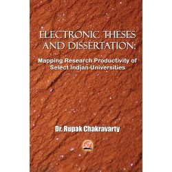 Electronic Theses and Dissertation by Dr. Rupak Chakravarty