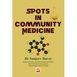 Spots in Community Medicine by Dr. Sanjeev Davey