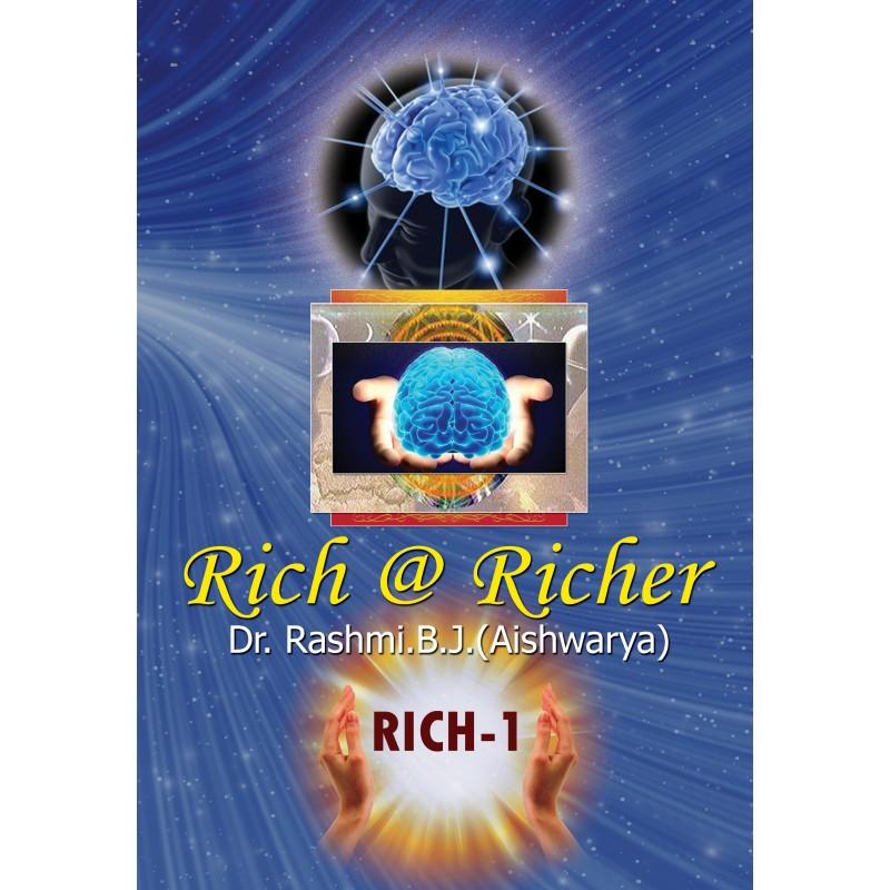 RICH @ RICHER by Dr. RASHMI.B.J.(Aishwarya)